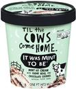 Til the Cows Come Home It Was Mint To Be Ice Cream