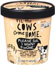 Til the Cows Come Home Please Sir, I Want S'More. Ice Cream